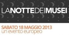 Notte dei musei il 18 maggio 2013: il calendario nelle grandi citt